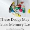 these-drugs-may-cause-memory-loss-300x192-5b67ce061e5338e19a2a03a52011b11d72d1f000