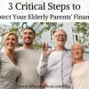 3-critical-steps-to-protect-your-elderly-parents-finances-300x192-7b94422d2cdb098f7ccee412d223c12a4aebf8ac