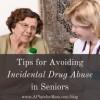 tips-for-avoiding-incidental-drug-abuse-300x192-caccc7af4babd4026ddc1f95aefe346d565547bd