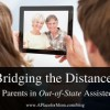 bridging-the-distance-visiting-parents-in-out-of-state-assisted-living-300x192-e191dec7d3e412c29d40698dfce2005cdd6dc3b2