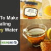 10-Things-That-Happen-When-You-Drink-Honey-Water-on-an-Empty-Stomach-fd2582a21a79bb1a93ceecfdd63d08cd80f08c7b